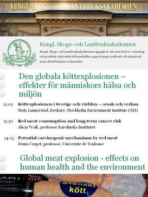 Stockholm Suède KSLA köttexplosionen Mai 2012 affiche conférence viande cancer